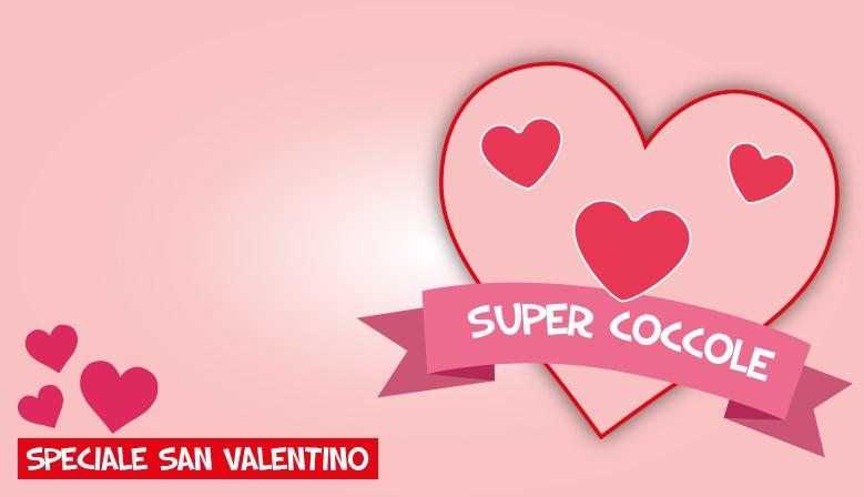 super coccole san valentino